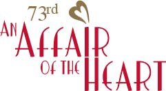 73rd An Affair of the Heart Virtual Celebration and Fashion Show